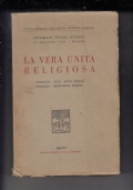 LA VERA UNITA RELIGIOSA STUDIATA ALLA LUCE DELLA ENCICLICA MORTALIUM ANIMOS