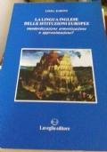 La Lingua Inglese Delle Istituzioni Europee. Standardizzazione armonizzazione o approssimazione?