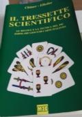 Il Tressette Scientifico. Le regole e la tecnica del più popolare gioco di carte italiano