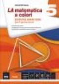 LA MATEMATICA A COLORI 5. EDIZIONE ARANCIONE