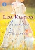 Lisa KLeypas: IL DIAVOLO IN PRIMAVERA - Spendendo almeno 15€(spedizioni escluse)il libro lo paghi 8,50€ invece di 10€