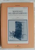 Manuale del risanamento la difesa dall'umidita della pratica edificatoria - TOMO 1