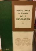 Miscellanea di storia delle esplorazioni IX