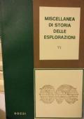 Miscellanea di storia delle esplorazioni VI
