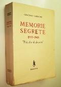 MEMORIE SEGRETE 1935 - 1948 PIU' CHE IL DOVERE (MEMORIE DEL GENERALE CAPO DEL SERVIZIO INFORMAZIONI MILITARI SECONDA GUERRA MONDIALE)
