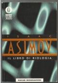 Il libro di biologia - Oscar saggi fisica scienze QUATTORDICESIMA RISTAMPA
