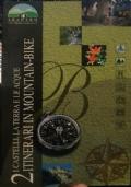 I Castelli, La Terra e le Acque. Itinerari in Mountain-Bike (Regione Marche)