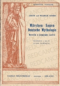 MÄRCHEN - SAGEN DEUTSCHE MYTHOLOGIE - Novelle e leggende scelte