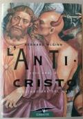 L'ANTI-CRISTO 2000 anni di fascinazione del male