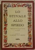 LO STIVALE ALLO SPIEDO - VIAGGIO ATTRAVERSO LA CUCINA ITALIANA 32 AUTORI