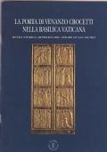 La Porta di Venanzo Crocetti nella Basilica vaticana Museo storico artistico del Tesoro di San Pietro