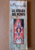 La strada del peyote