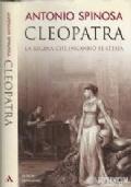 CLEOPATRA - LA REGINA CHE INGANNO' SE STESSA