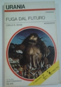 FUGA DAL FUTURO (urania 656)