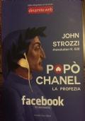 Popò chanel  la profezia  facebook per liberi pensatori