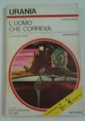 L'UOMO CHE CORREVA (urania 674)