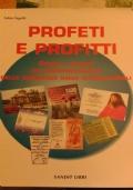 Profeti e profitti