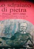 Lo sdraiato di pietra poesie 1977 1990