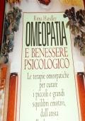 Omeopatia e Benessere Psicologico - (IN OMAGGIO CON L'ACQUISTO DI UN ALTRO LIBRO)