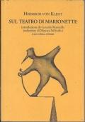 Il teatro delle marionette. Illustrazioni di Enrico Tronconi. Con un saggio di Ugo Leonzio, .