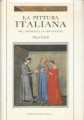 La pittura italiana dal medioevo al novecento