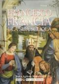 Francesco Francia e la sua scuola