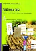 FUNZIONA COSI' vol. A+B+C+Palestra invalsi +CD
