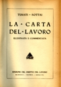 LA CARTA DEL LAVORO ILLUSTRATA E COMMENTATA