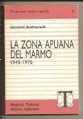 LA ZONA APUANA DEL MARMO 1945-1976