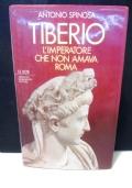 Tiberio. L'imperatore che non amava Roma.