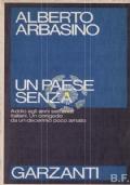 Un paese senza -  Addio agli anni settanta italiani. Un congedo da un decennio poco amato