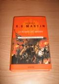 LA REGINA DEI DRAGHI - n.4 Le Cronache Del Ghiaccio e Del Fuoco / Martin prima edizione Italiana ottobre 2001!