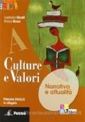 Culture e valori. Vol. A-B-C +Palestra INVALSI + Il Giro del mondo in 12 romanzi - Con espansione online. Per le Scuole superiori