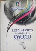 Regolamento del Giuoco del Calcio - Edizione 2013