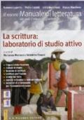 IL NUOVO MANUALE DI LETTERATURA 1-  LA SCRITTURA, LABORATORIO DI STUDIO ATTIVO + WEBOOK