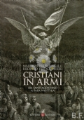 Cristiani in armi da Sant'Agostino a Papa Wojtyla