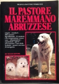 IL PASTORE MAREMMANO ABRUZZESE