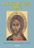 Il volto dei Volto : Cristo - volume 5
