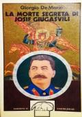 La morte segreta di Josif Giugasvili