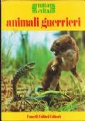 Animali Guerrieri
