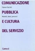 COMUNICAZIONE PUBBLICA E CULTURA DEL SERVIZIO