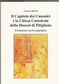 Il Capitolo dei Canonici e la Chiesa Cattedrale della Diocesi di Pitigliano. Evoluzione storico-giuridica