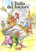 L'Italia del folclore: feste popolari, sagre, palii e rievocazioni storiche di 25 città italiane e 50 ricette per scoprire la tradizione gastronomica (Coop  n. 17 Cento città seconda parte) GUIDE – ITINERARI STORICI – CUCINA –  RICETTE
