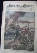 LA DOMENICA DEL CORRIERE N. 38 17-24 SETTEMBRE 1916 Dinanzi ai suoi soldati venuti apposta dalle trincee, il generale Tettoni è decorato dal Duca d'Aosta