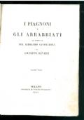 I piagnoni e gli arrabbiati al tempo di Fra Girolamo Savonarola.