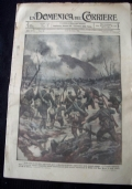 LA DOMENICA DEL CORRIERE N. 15 9-16 APRILE 1916 Come fu punita un'incursione aerea: la fine di un aeroplano austriaco colpito