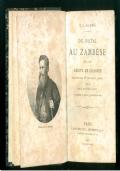 Du Natal Au Zambèse. 1851-1866. Récits de chasses.