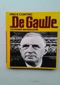 PRO E CONTRO: DE GAULLE