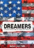 Dreamers: la generazione che ha cambiato l'America