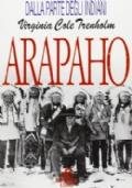 Gli Arapaho il popolo del Sentiero dei bisonti